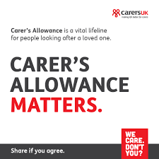 Carer's Allowance benefit