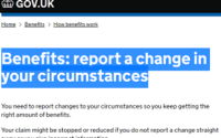 Reporting a change in circumstances while claiming benefits.